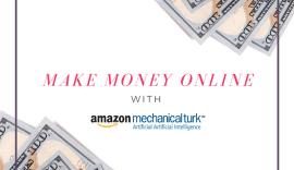 Make Money Online With MTurk