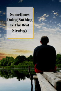 Doing Nothing Is Best