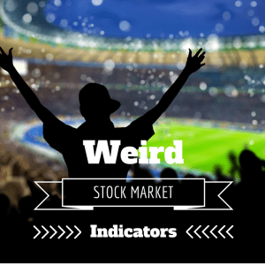 Weird Stock Market Indicators