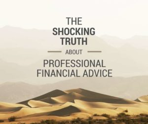 Shocking Truth About Professional Financial Advice