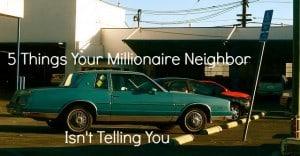 millionaire neighbor