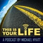 Michael Hyatt Podcast
