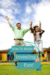 Make Investing Fun