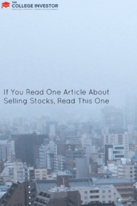If You Read One Article About Selling Stocks, Read This One