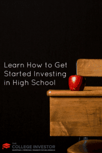 Learn How to Get Started Investing in High School