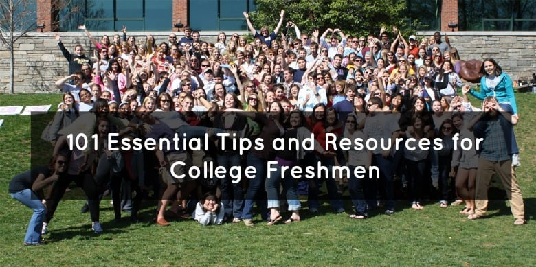 101 Essential College Freshmen Tips