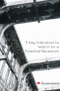 3 Key Indicators to Watch for a Potential Recession