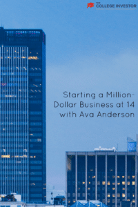 Starting a Million-Dollar Business at 14 with Ava Anderson