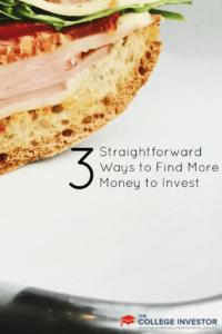 3 Straightforward Ways to Find More Money to Invest