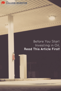 Before You Start Investing in Oil, Read This Article First!