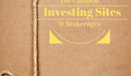 Cheapest Investing Sites Brokerages