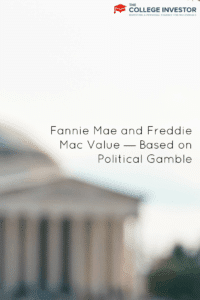 Fannie Mae and Freddie Mac Value — Based on Political Gamble