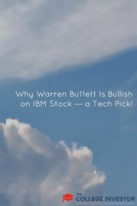 Why Warren Buffett Is Bullish on IBM Stock — a Tech Pick!