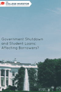 Government Shutdown and Student Loans: Affecting Borrowers?