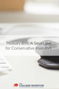 Treasury Bills: A Smart Bet for Conservative Investors