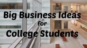 big business college students
