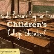 should parents pay for kids college