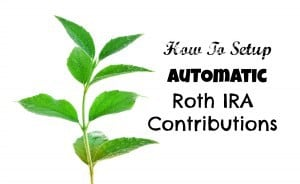 Automatic Roth IRA Contributions