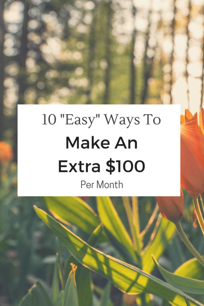 Make An Extra $100 Per Month