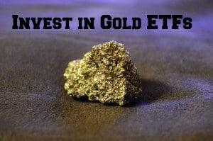 invest in gold etfs