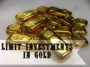 limit investments in gold