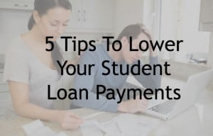 lower student loan payments