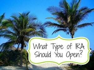 what type of ira should you open
