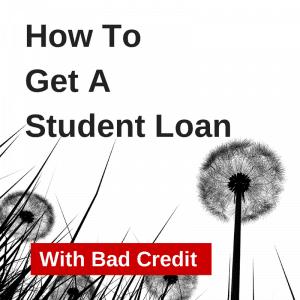 Student Loan Bad Credit