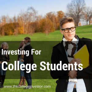Investing For College Students