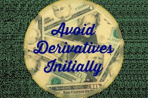 avoid derivatives