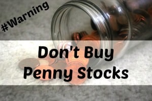 don't buy penny stocks
