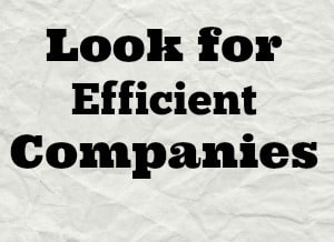 invest in efficient companies
