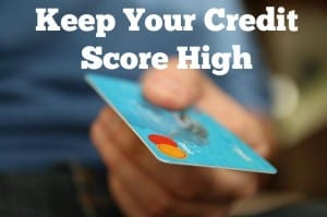 keep your credit score high