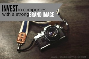 Invest in a companies with a high brand image.