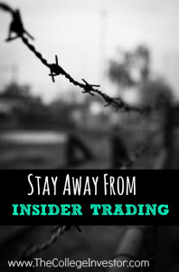 Don't Get Involved in Insider Trading