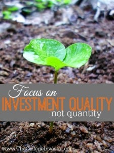 Focus on Investment Quality, Not Quantity!
