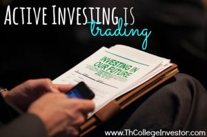 Active Investing is Trading. Choose Passive Investing for the Long Term!