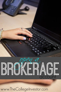 Open a brokerage account to get started investing.