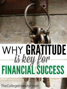 Do you want to instantly feel better about your financial situation? Then practice gratitude! Here's why gratitude is the key to financial success.