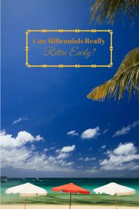 Millennials Retire Early