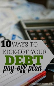 Are you tackling your debt in the upcoming year? If so, here are ten fantastic ways you can kick off your debt pay-off plan and start the New Year with a bang.