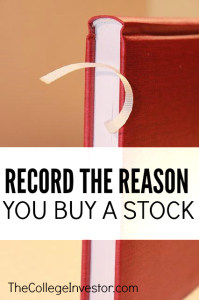 Record the reason you buy a stock.