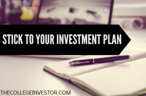 Stick to your investment plan