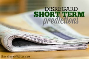 disregard short term predictions