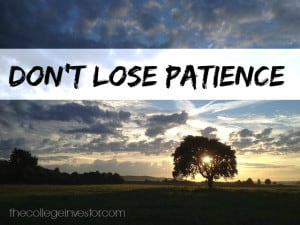 Don't lose patience when investing.