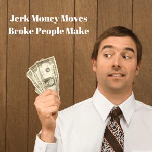 Jerk Money Moves