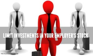 limit investments in your employers stock