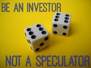 be an investor not a speculator