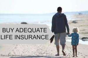 buy adequate life insurance