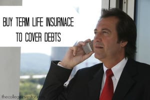 buy term life insurance to cover debt